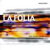 La Folia - Corelli, Leclair, Pugnani, Locatelli, de Saint-Lubin, Ysaÿe, Khitruk von Various Artists