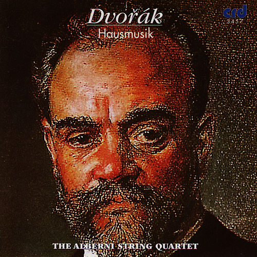 Dvorak: Hausmusik by The Alberni String Quartet