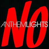 No by Anthem Lights