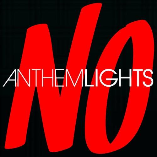 No by Anthem Lights