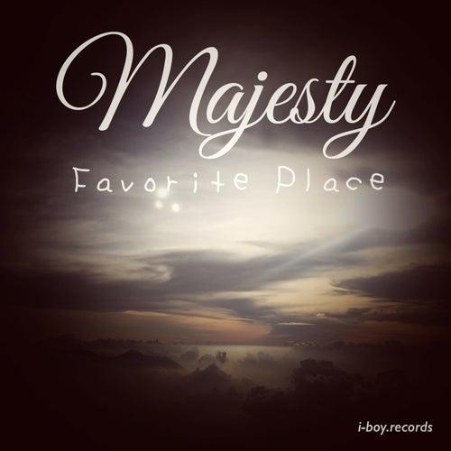 Favorite Place by Majesty