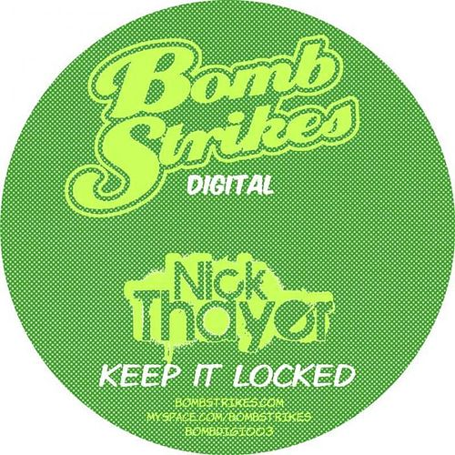 Keep It Locked by Nick Thayer