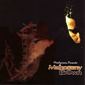 Mahogany Brown by Moodymann