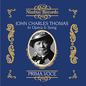 John Charles Thomas in Opera and Song by Various Artists