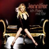 Ich flieg mit dir by Jennifer