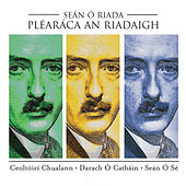 Pléaráca an Riadaigh by Various Artists