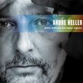 Jeder Zeitraum hat etwas Eigenes by Andre Heller