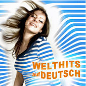 Welthits auf Deutsch (Worldhits in German) by Various Artists