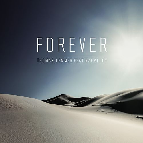 Forever by Thomas Lemmer
