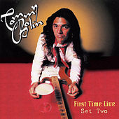 First Time Live: Set Two (Original Recording Remastered) by Tommy Bolin