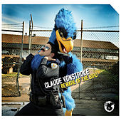 Beware Of The Bird - EP by Claude VonStroke