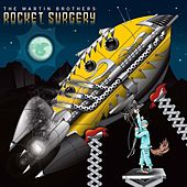 Rocket Surgery - Single by Martin Brothers