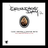 Groundhog Day von Claude VonStroke