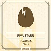 Bubble - Single by Riva Starr