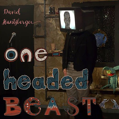 One-Headed Beast by David Huntsberger