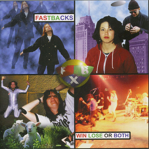 Win Lose or Both by Fastbacks