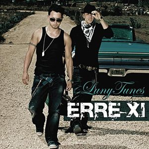 Luny Tunes Presents ERRE XI by Erre XI