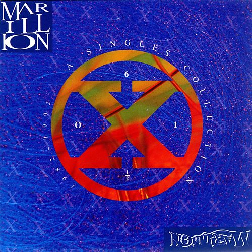 A Singles Collection 1982-1992: Six Of One, Half-Dozen Of The Other by Marillion