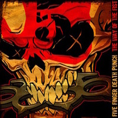 The Way Of The Fist by Five Finger Death Punch