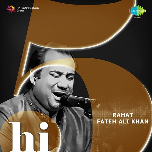 Hi-5: Rahat Fateh Ali Khan by Rahat Fateh Ali Khan
