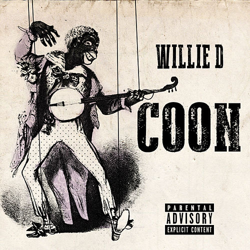 Coon by Willie D