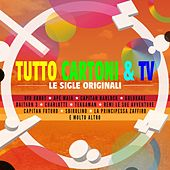 Tutto Cartoni & TV (Le Sigle Originali) by Various Artists