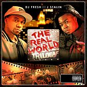 The Real World Trilogy by DJ.Fresh