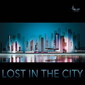 Lost in the City by Various Artists