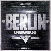 Berlin Underground, Vol. 7 by Various Artists