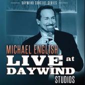 Michael English (Live at Daywind Studios) by Michael English