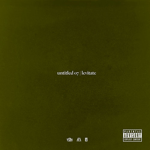 Untitled 07 | Levitate by Kendrick Lamar