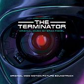 The Terminator (Original Motion Picture Soundtrack) by Brad Fiedel