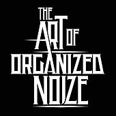 The Art of Organized Noize - Single by Organized Noize