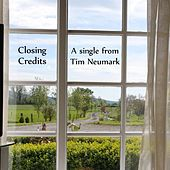 Closing Credits by Tim Neumark