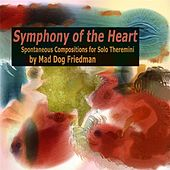 Symphony of the Heart by Mad Dog Friedman