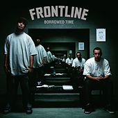 Borrowed Time by The Frontline