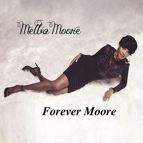 Forever Moore by Melba Moore