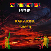 Pan a Roll Riddim by Various Artists