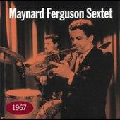 1967 by Maynard Ferguson