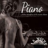 La Noche: Piano y Dulces Atmósferas Música Clásica by Various Artists
