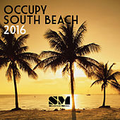 Occupy South Beach 2016 by Various Artists