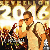 Dj Nassim Live Alger 2016 by Various Artists