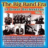 Giants of the Big Band Era Vol. XIII by Various Artists