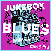 Juke Box Blues Chapter 4, Non Stop Boogie Boogie von Various Artists
