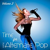Time for Some Alternate Pop, Vol. 2 by Various Artists