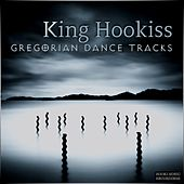Gregorian Dance Tracks by King Hookiss