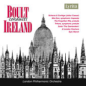 Boult Conducts Ireland by London Philharmonic Orchestra