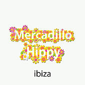 Mercadillo Hippy Ibiza by Various Artists