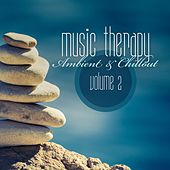 Music Therapy: Ambient & Chillout, Vol. 2 by Various Artists