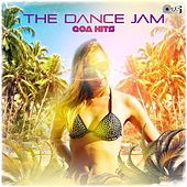The Dance Jam: Goa Hits by Various Artists